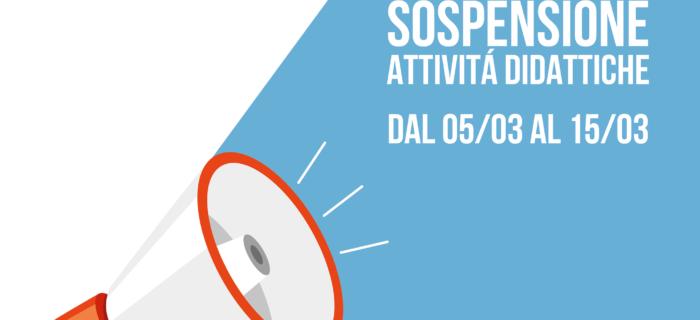 ⚠ ATTENZIONE ⚠ Come predisposto da Decreto, le attività didattiche saranno SOSPESE dal 05/03 al 15/03